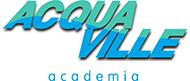 Acqua Ville Academia